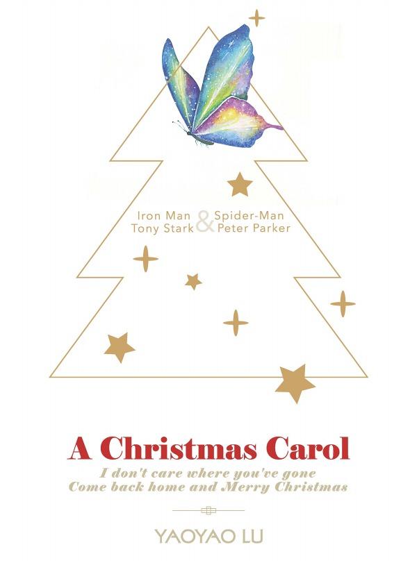 《A Christmas Carol》 /復仇者聯盟 鐵蟲 文本 BY:Yaoyaolu 復仇者聯盟 鐵蟲 文本 BY:Yaoyaolu