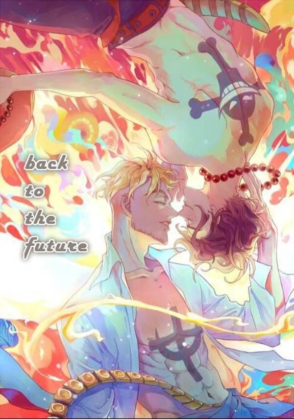 《回到未來》 /One Piece Marco/Ace Comic+Novel BY:碎紙機/渣克/皇飛雪/未櫻/火人/WS(無法地帶)