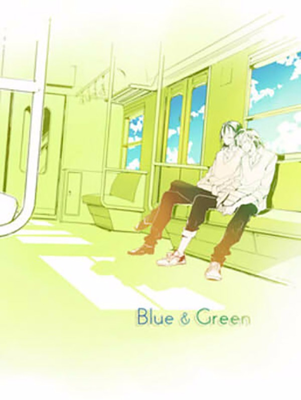 《Blue & Green》 /飆速宅男 真東 文本 BY:雪妖 飆速宅男 真東 文本 BY:雪妖