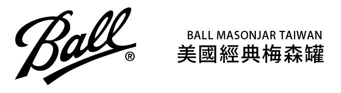 Ball Mason Jars Taiwan 美國經典梅森罐