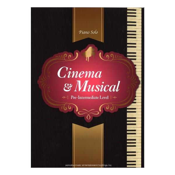 電影&音樂劇鋼琴獨奏曲集(初~中級) 【YAMAHA特選鋼琴獨奏樂譜】