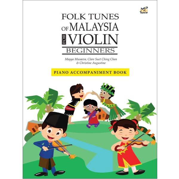 馬來民謠鋼琴伴奏譜 (Folk Tunes of Malaysia Piano Accompaniment Book)【給初學者-附示範、背景伴奏音檔】
